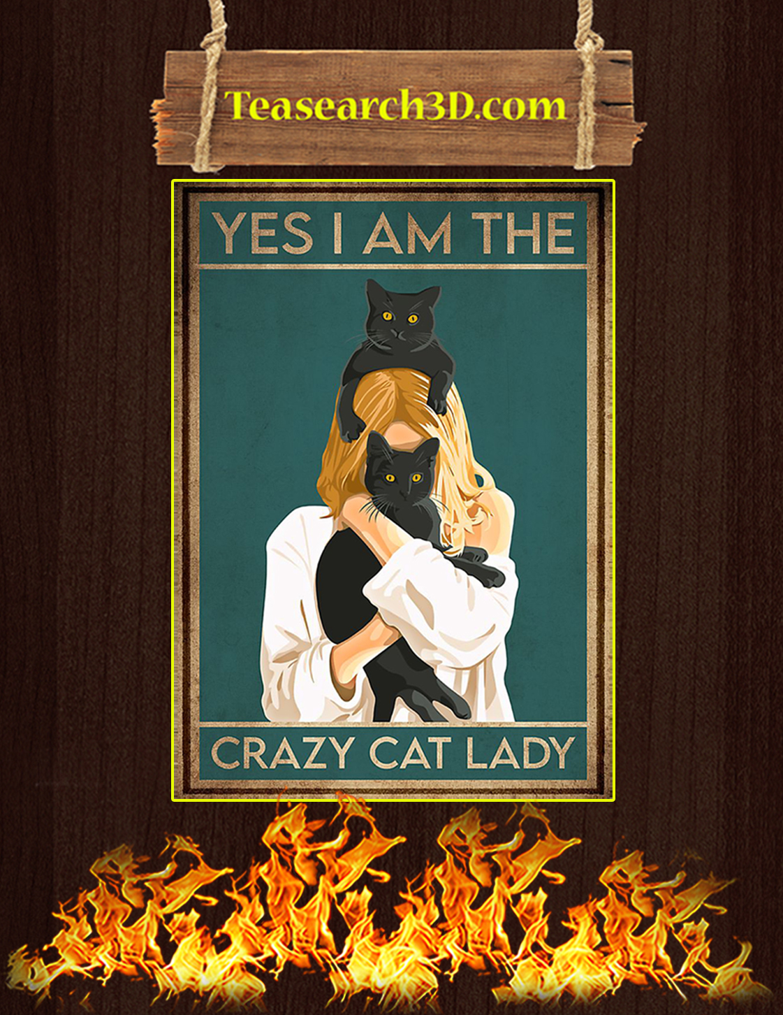 Yes I am the crazy cat lady poster A3