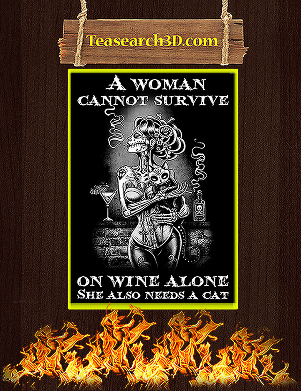 A woman cannot survive on wine alone she also needs a cat poster A1