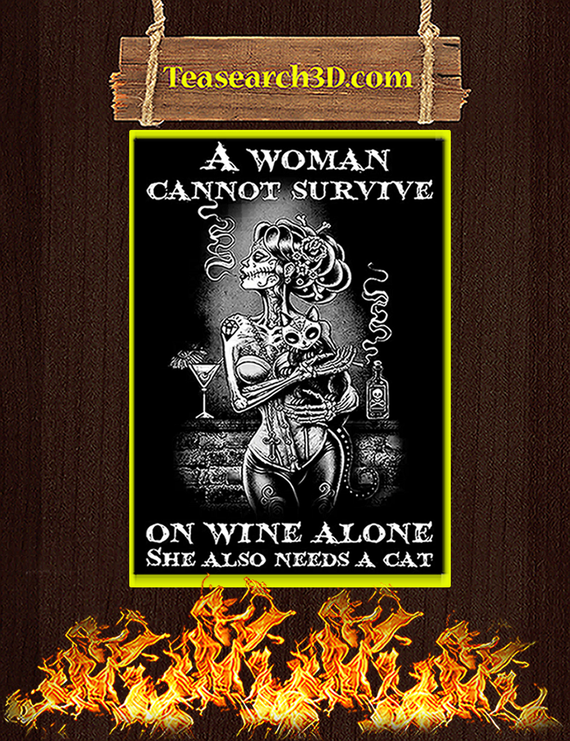 A woman cannot survive on wine alone she also needs a cat poster A3