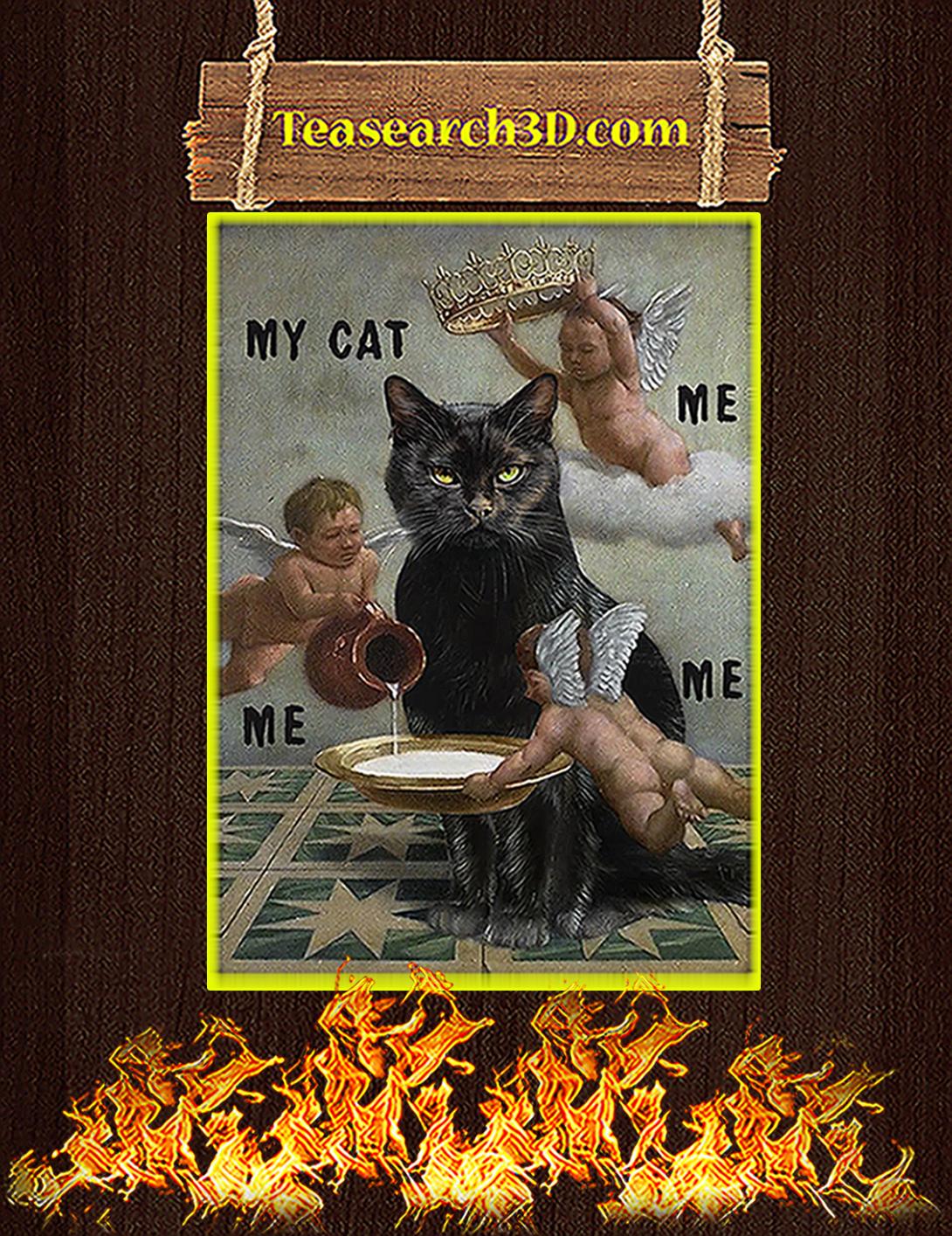 Black cat meme my cat me me me poster A2