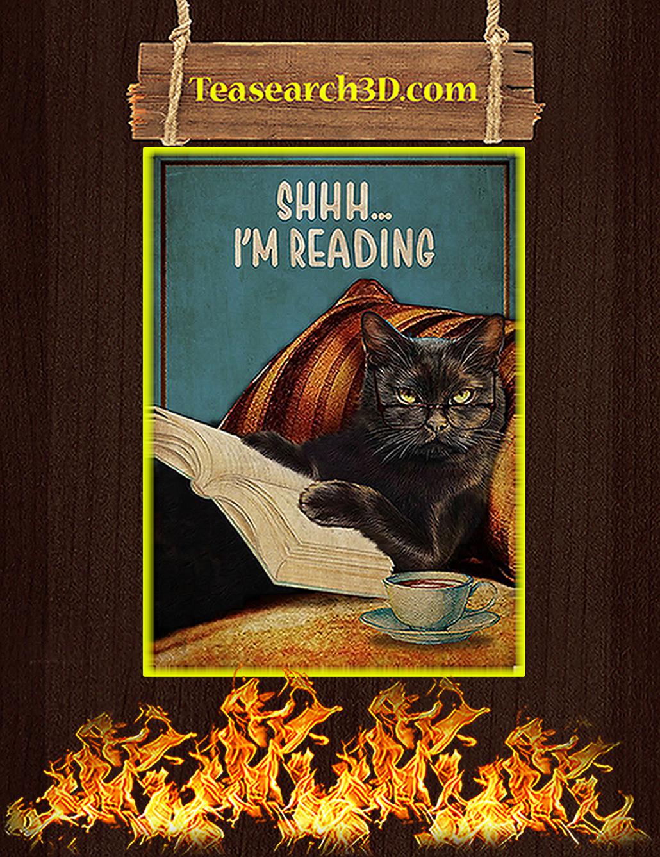 Black cat shhh I'm reading poster A2