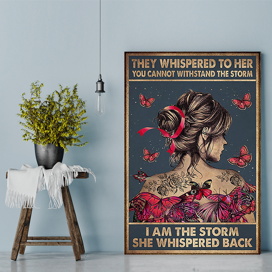 Breast cancer they whispered to her you cannot withstand the storm poster A3