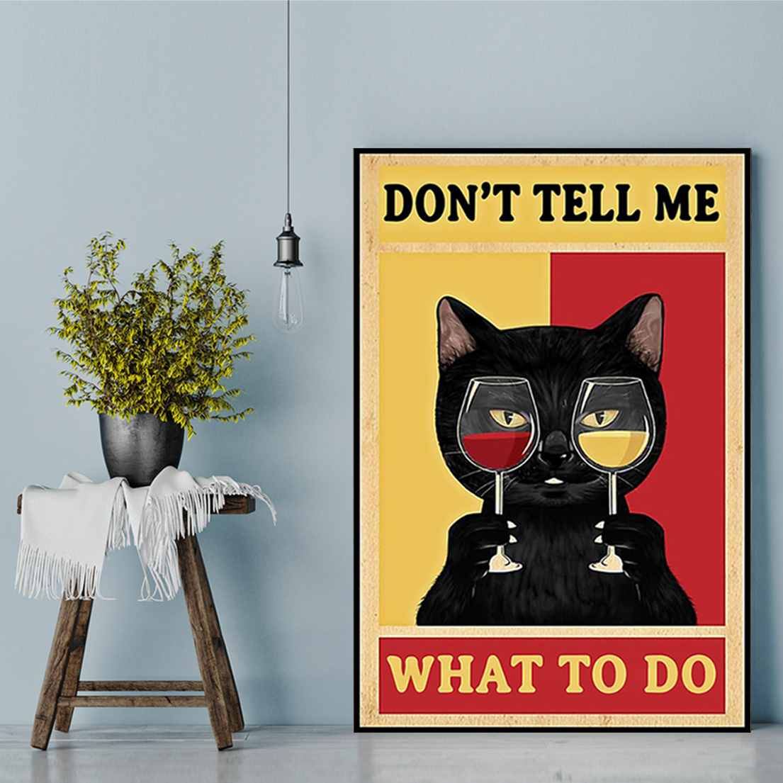 Cat don't tell me what to do poster A2