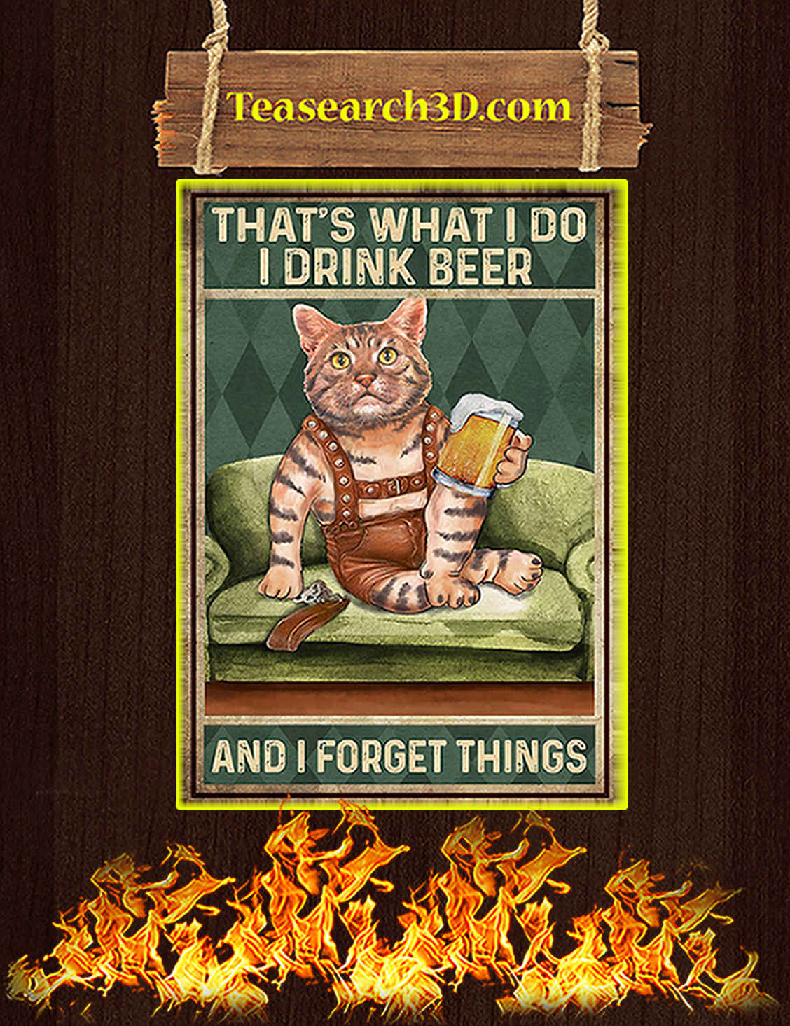 Cat that's what I do I drink beer and forget things poster A3