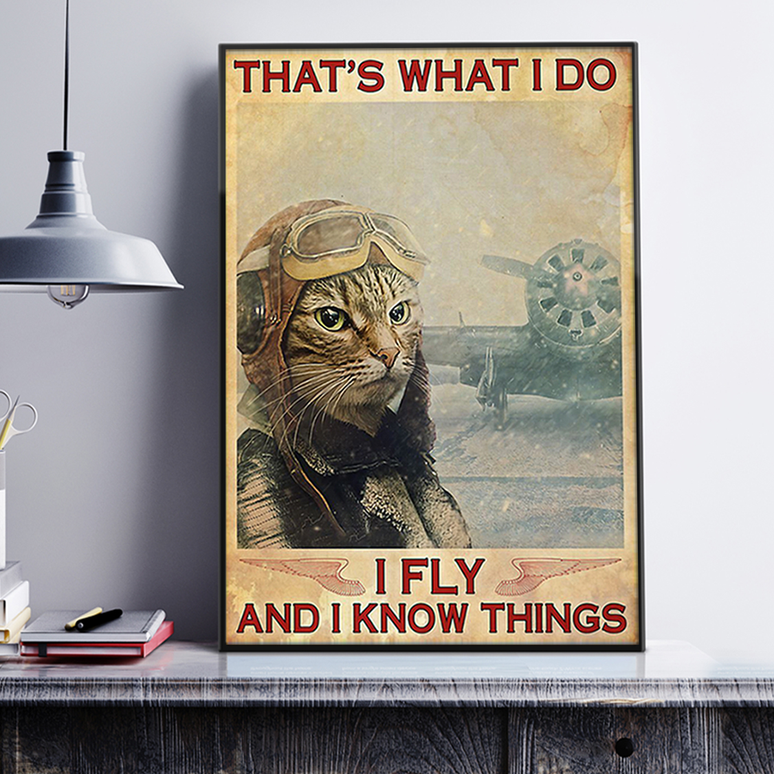 Cat that's what I do I fly and I know things poster A2
