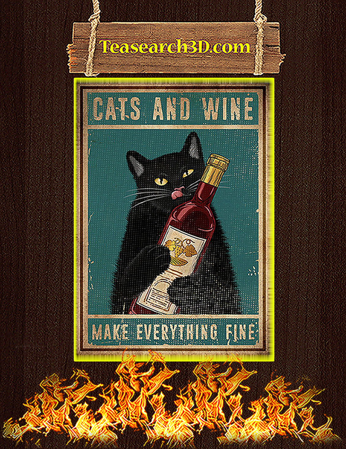 Cats and wine make everything fine poster A3
