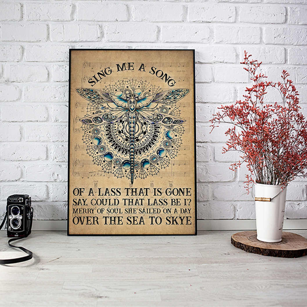 Dragonfly sing me a song poster A1