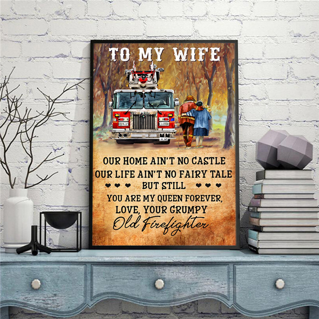 Firefighter couple to my wife poster A1