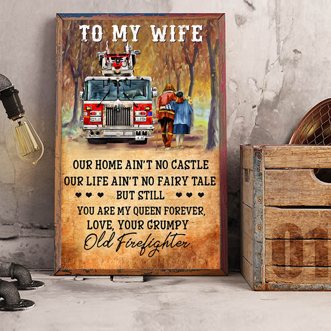 Firefighter couple to my wife poster A3
