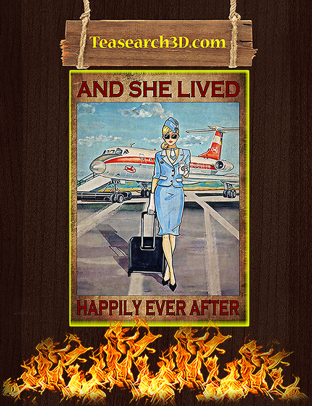 Flight attendant and she lived happily ever after poster A2