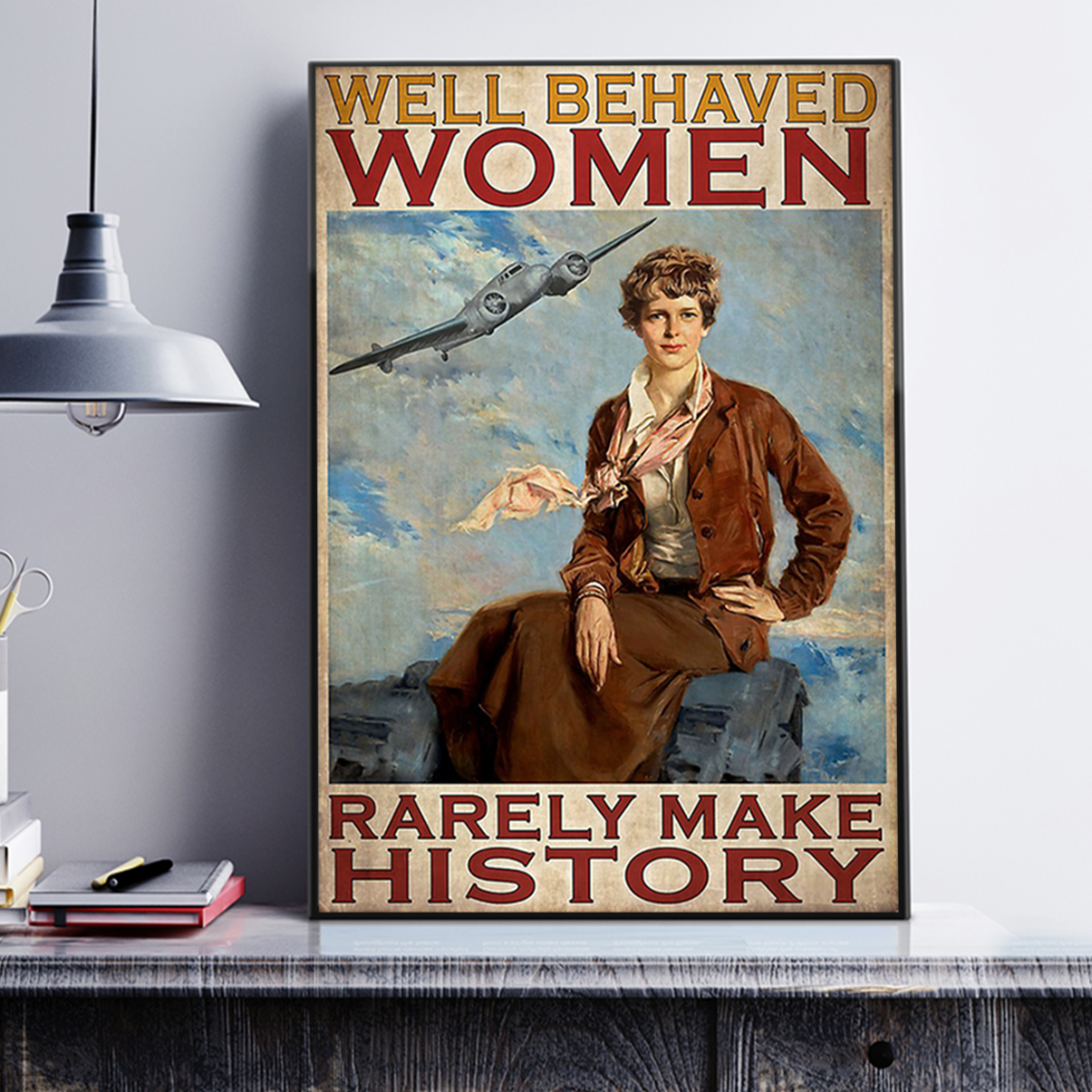 Flight attendant well behaved women rarely make history poster A1
