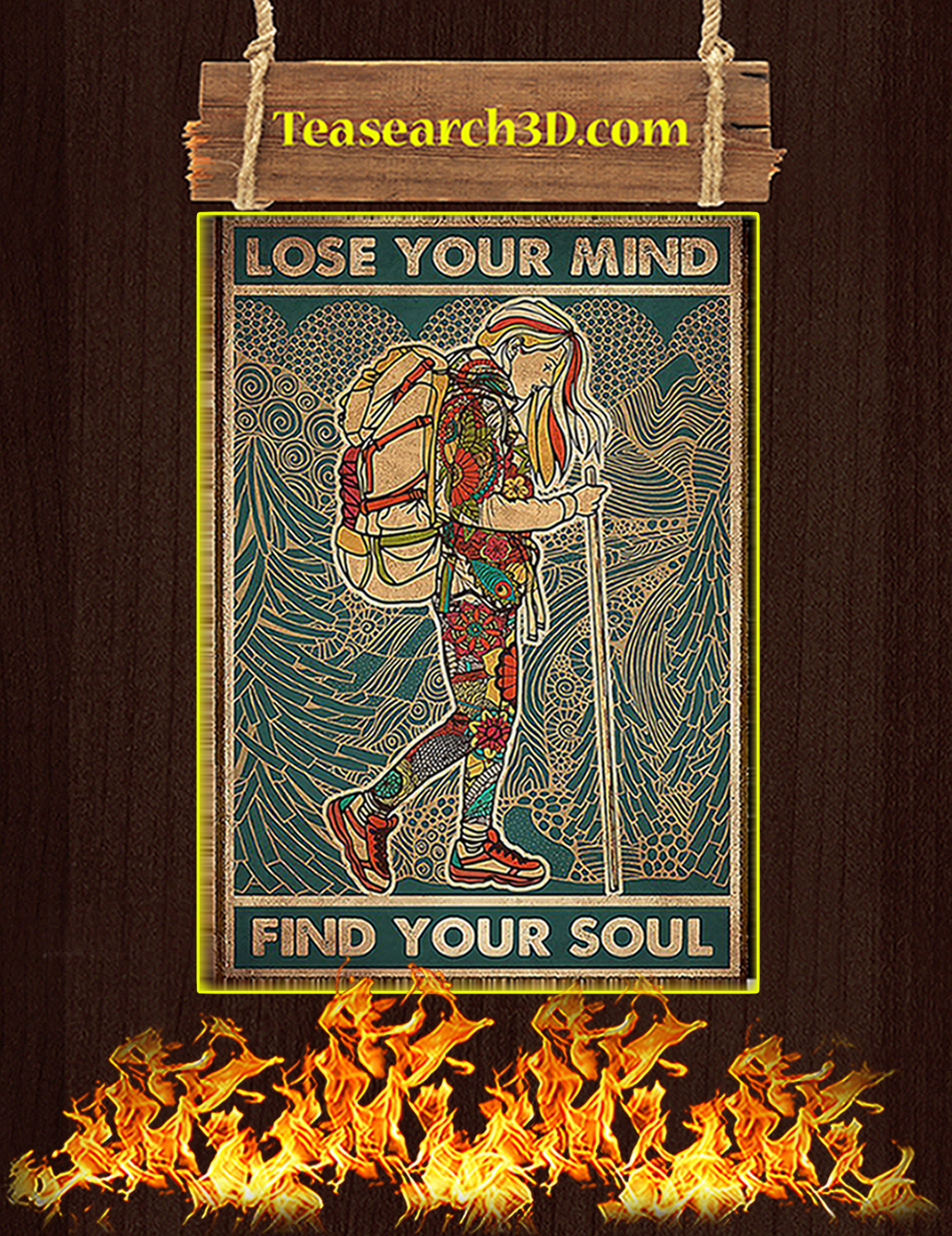 Girl hiking lose your mind find your soul poster A3