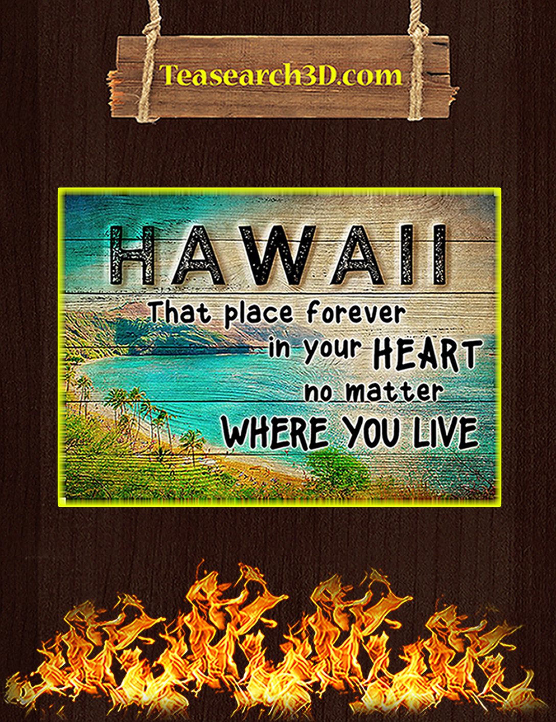 Hawaii that place forever in your heart poster A2