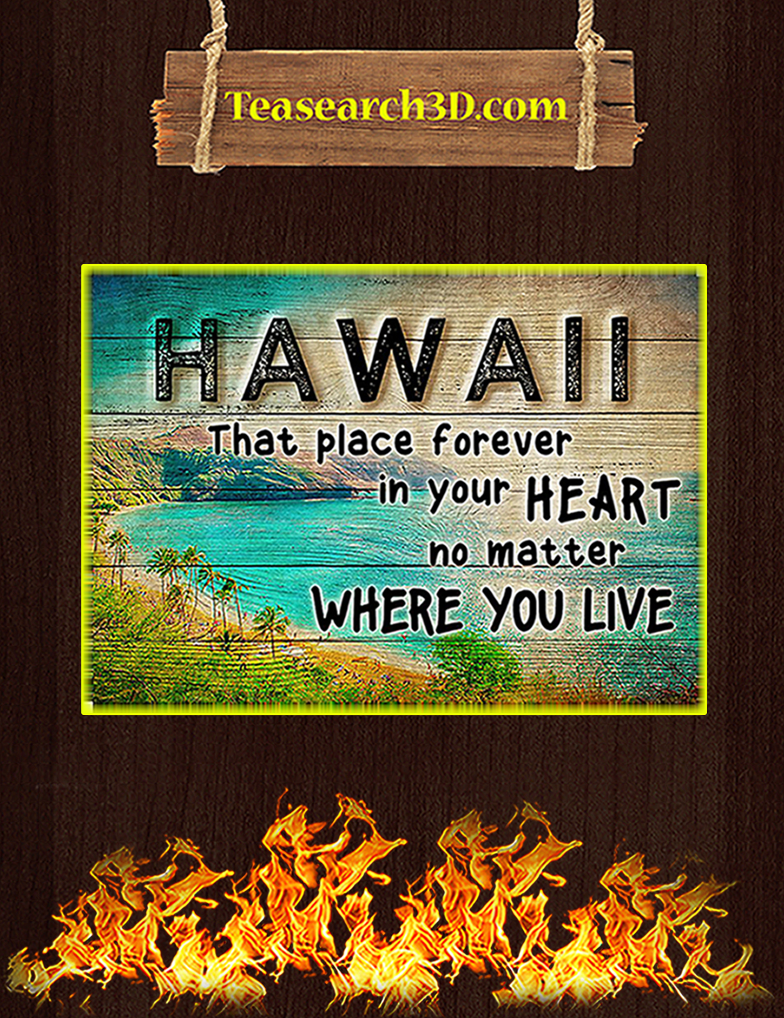 Hawaii that place forever in your heart poster A3