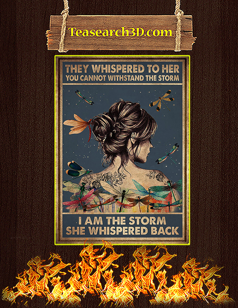 Hippie dragonfly tattoo girl they whispered to her you cannot withstand the storm poster