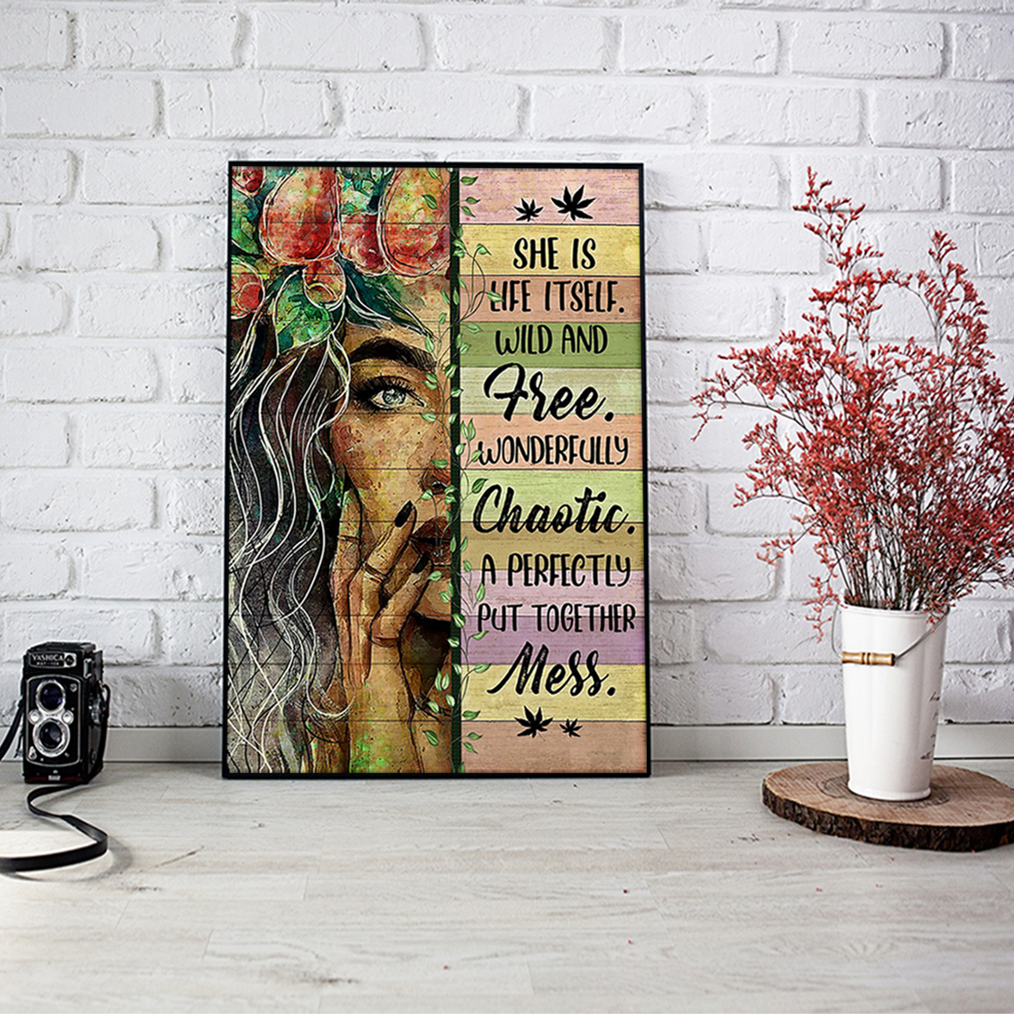 Hippie she is life itself wild and free poster A1