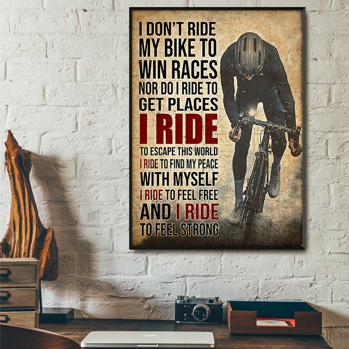 I don't ride my bike to win race nor I do ride to get places poster A2
