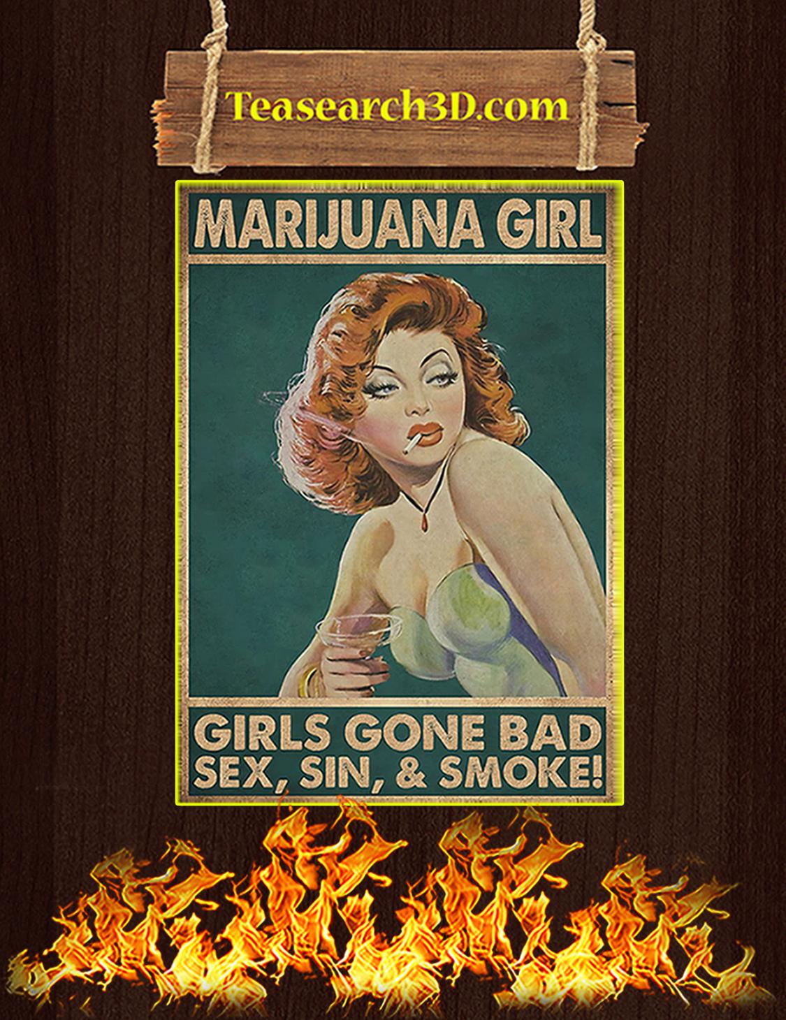 Marijuana girl girls gone bad sex sin and smoke poster A3