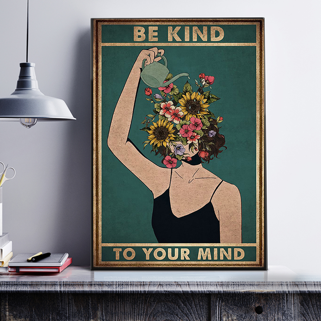 Mental Be Kind To Your Mind Poster A1