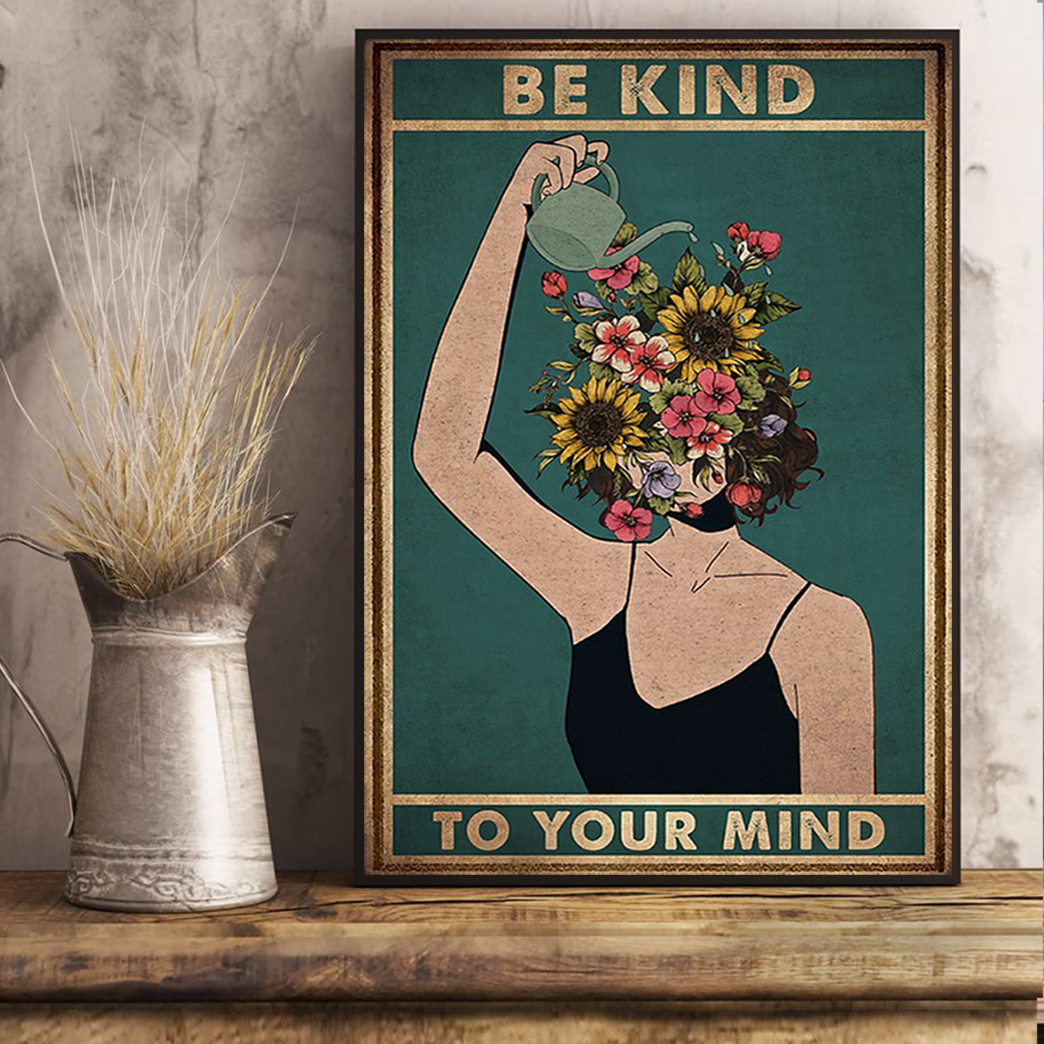 Mental Be Kind To Your Mind Poster A3