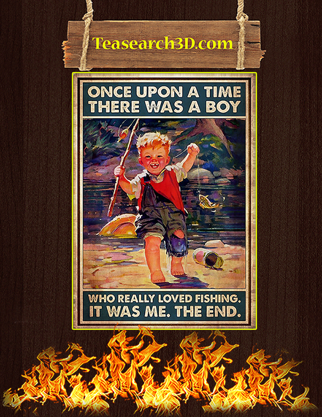 Once upon a time there was a boy who really loved fishing poster A3