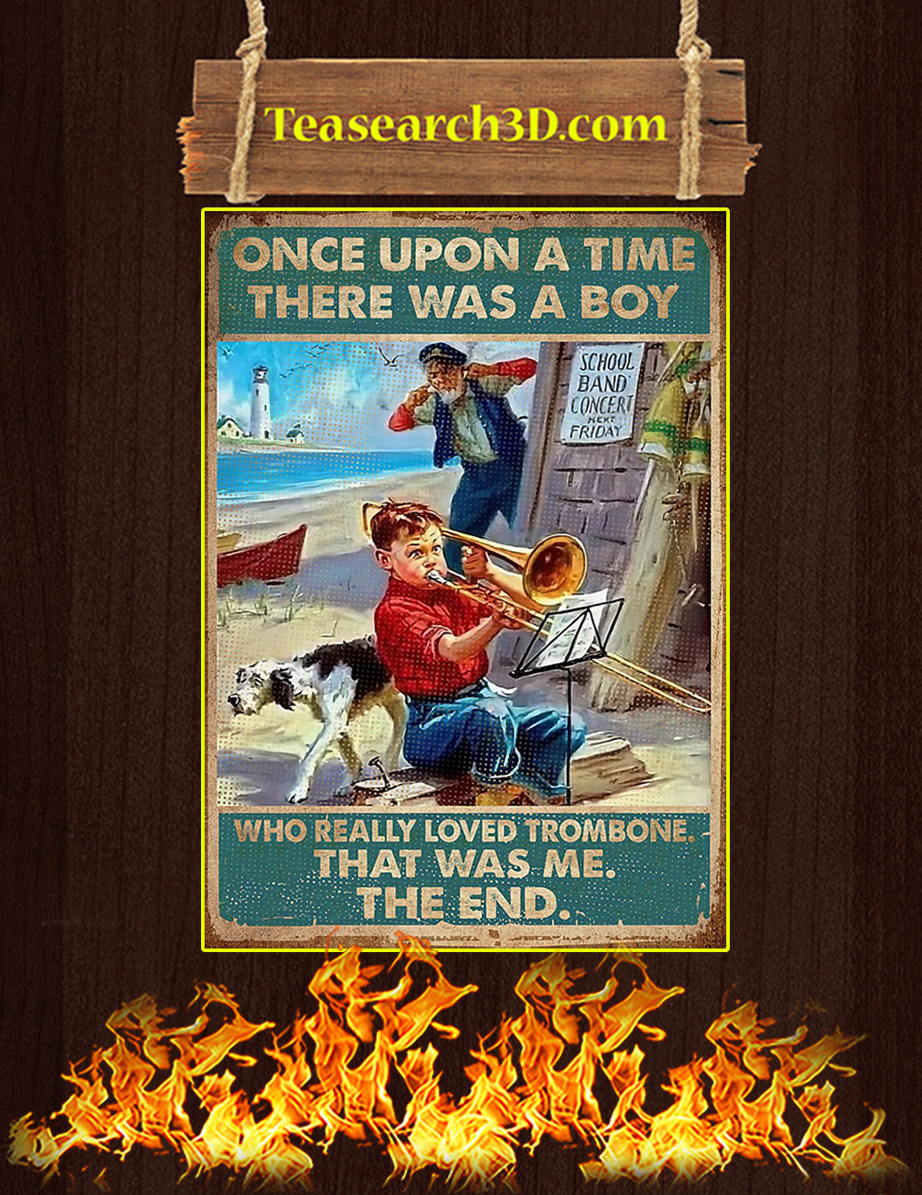 Once upon a time there was a boy who really loved trombone poster A1