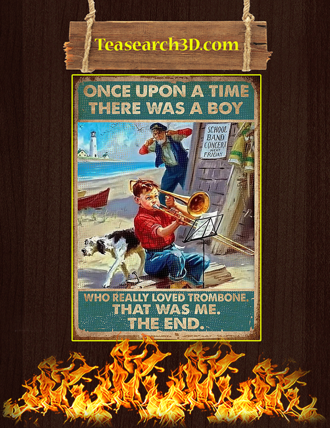 Once upon a time there was a boy who really loved trombone poster A3