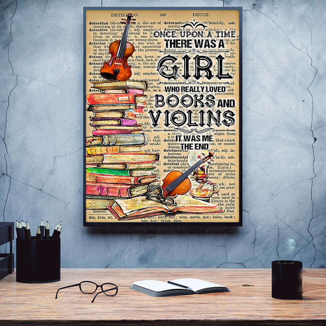 Once upon a time there was a girl who really loved books and violins poster A2
