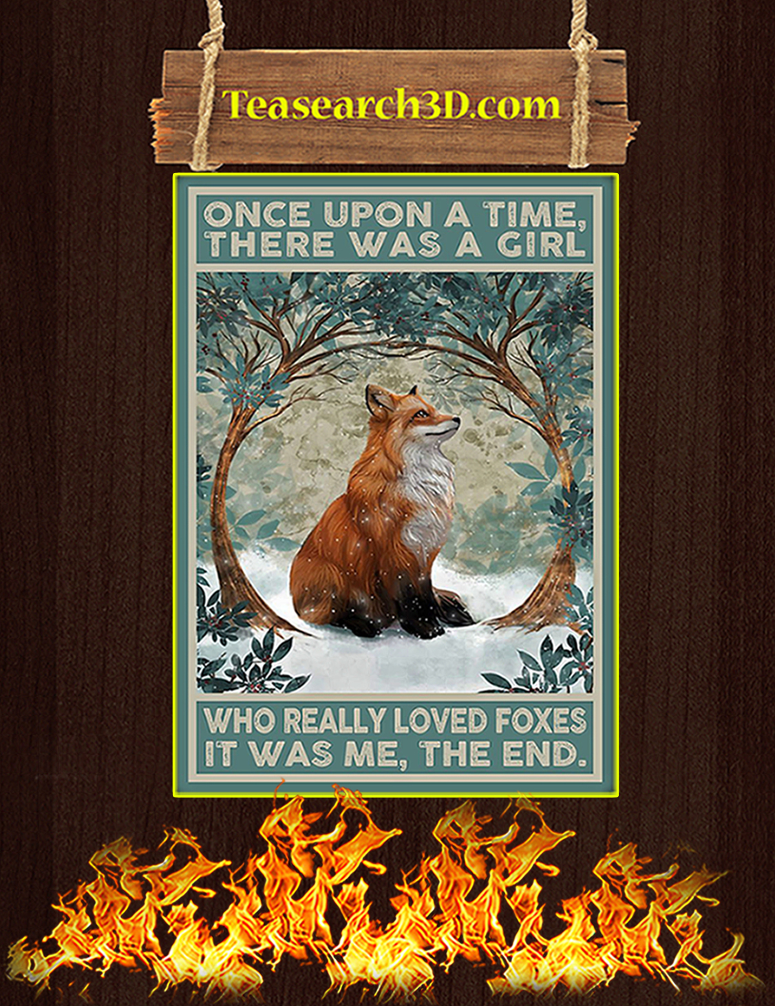 Once upon a time there was a girl who really loved foxes poster A3