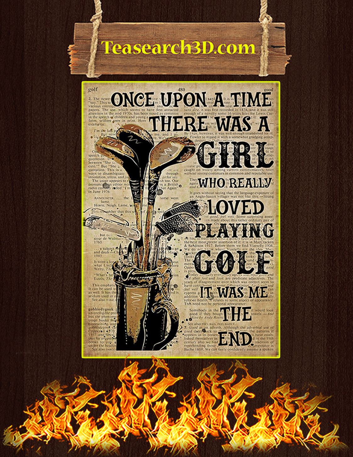 Once upon a time there was a girl who really loved playing gofl poster A3
