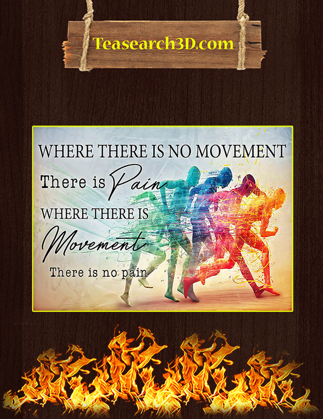 PT where there is no movement there is pain poster A3