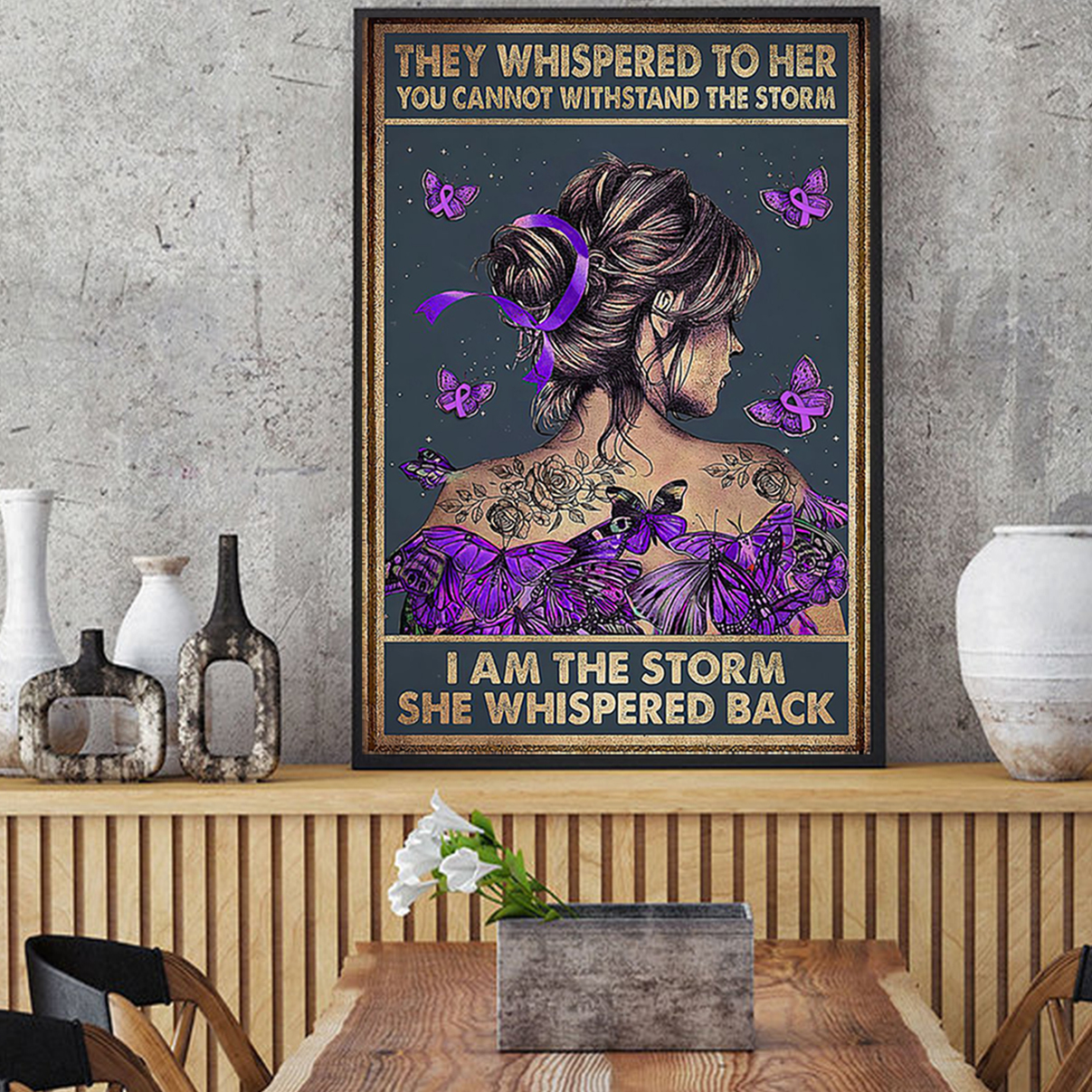 Purple ribbon butterfly they whispered to her you cannot withstand the storm poster A2