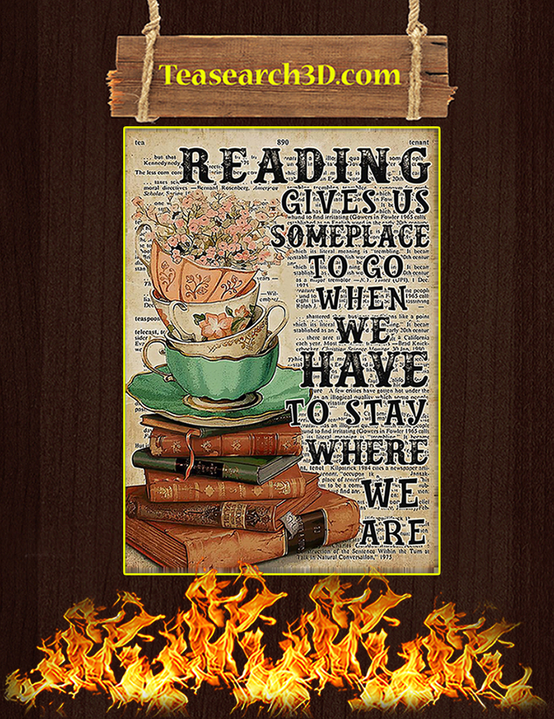 Reading gives us someplace to go when we have to stay where we are poster A3