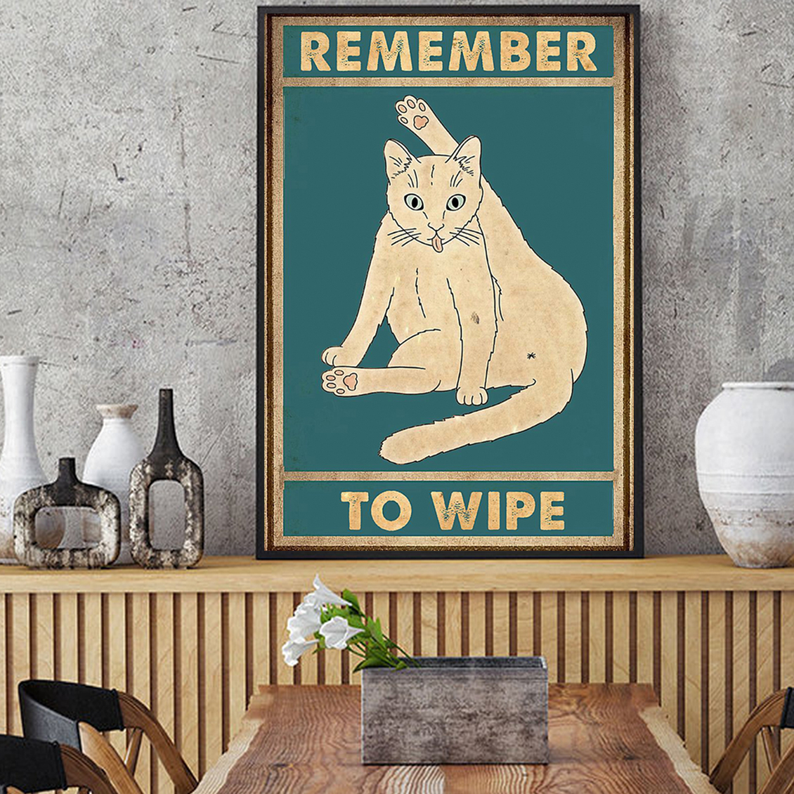 Remember to wipe cat poster A2