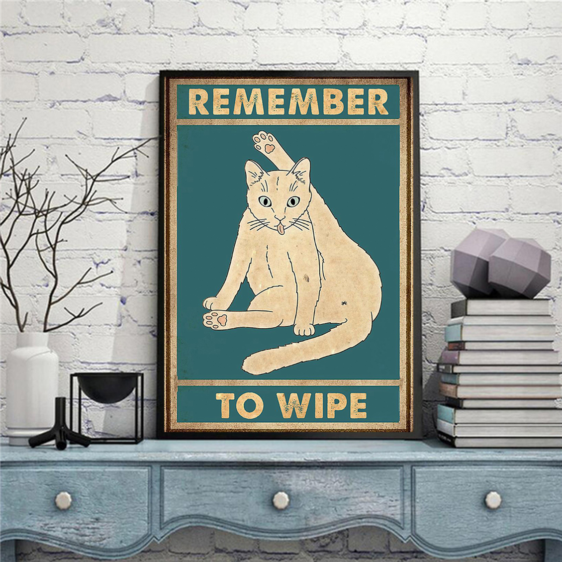 Remember to wipe cat poster A3