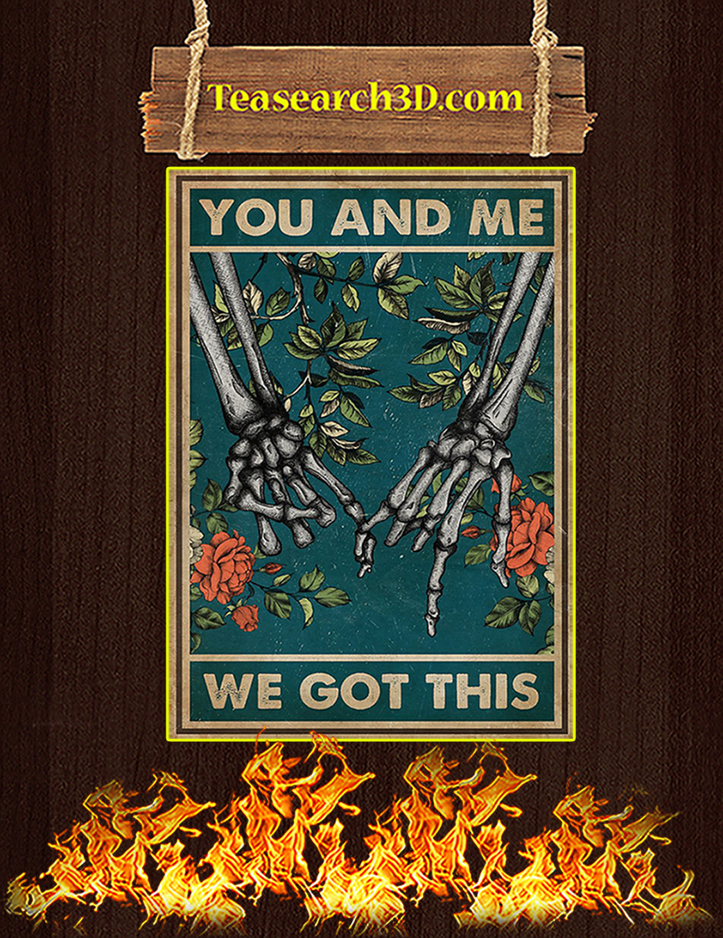Skeleton family you and me we got this poster A1