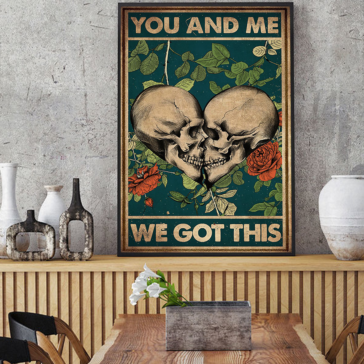 Skull family you and me we got this poster A1