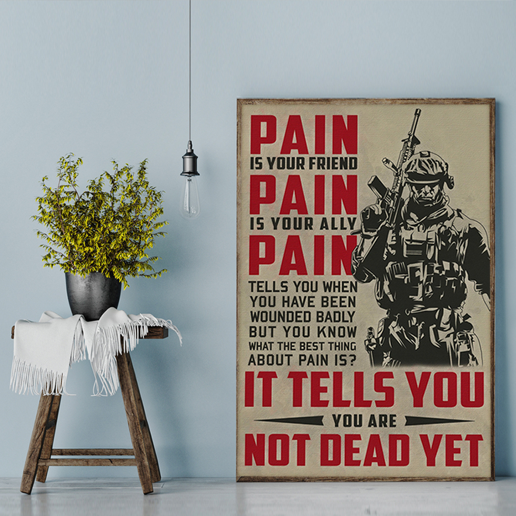 Soldier pain is your friend pain is your ally poster A3