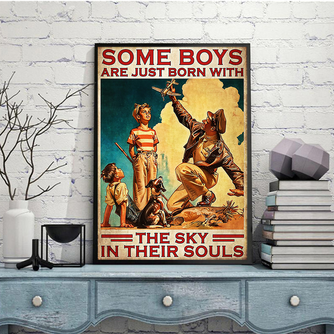 Some boys are just born with the sky in their souls poster A2