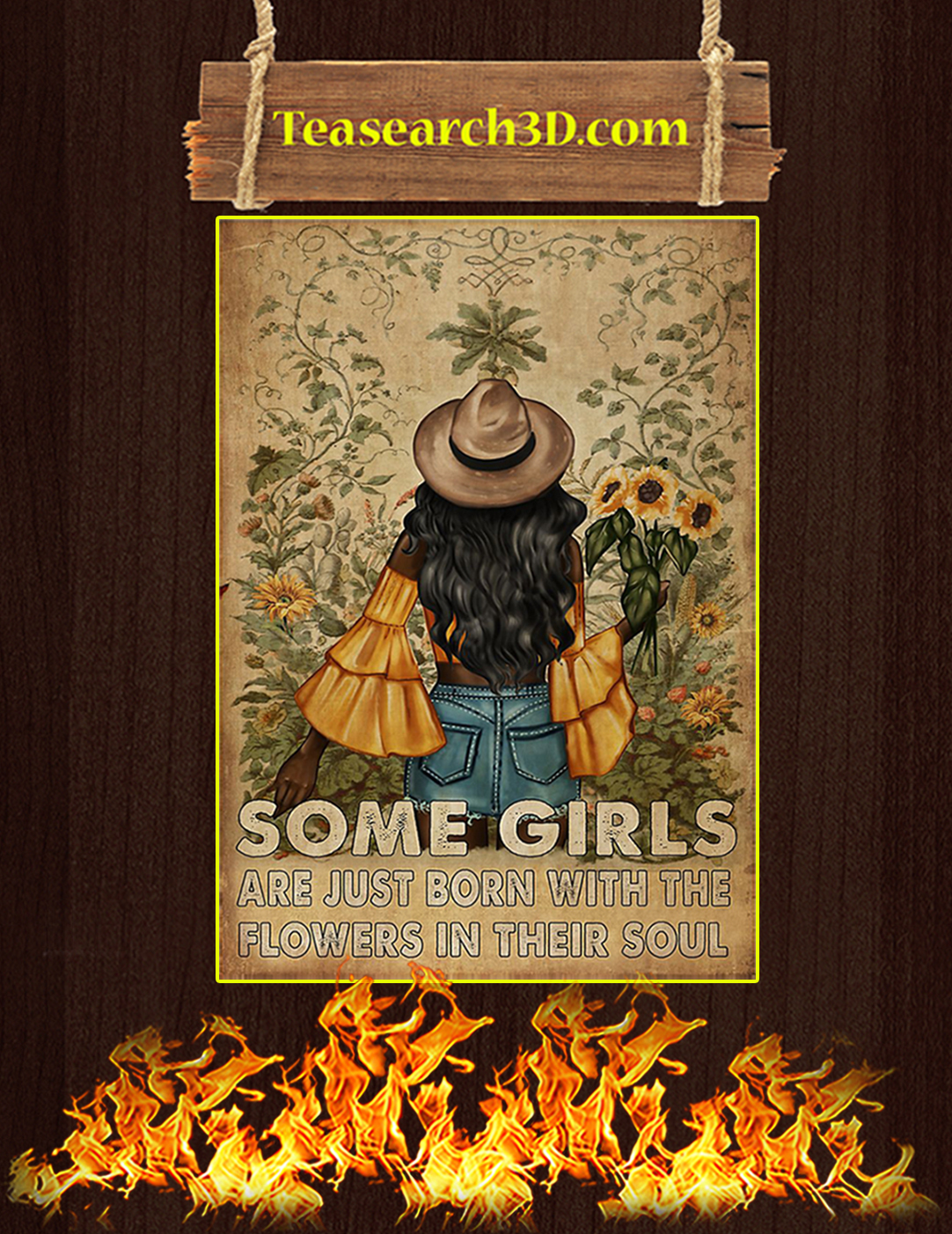 Some girls are just born with the flowers in their soul poster A2