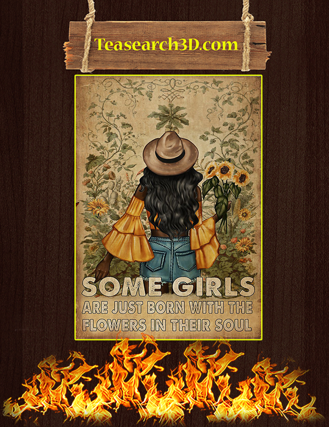 Some girls are just born with the flowers in their soul poster A3