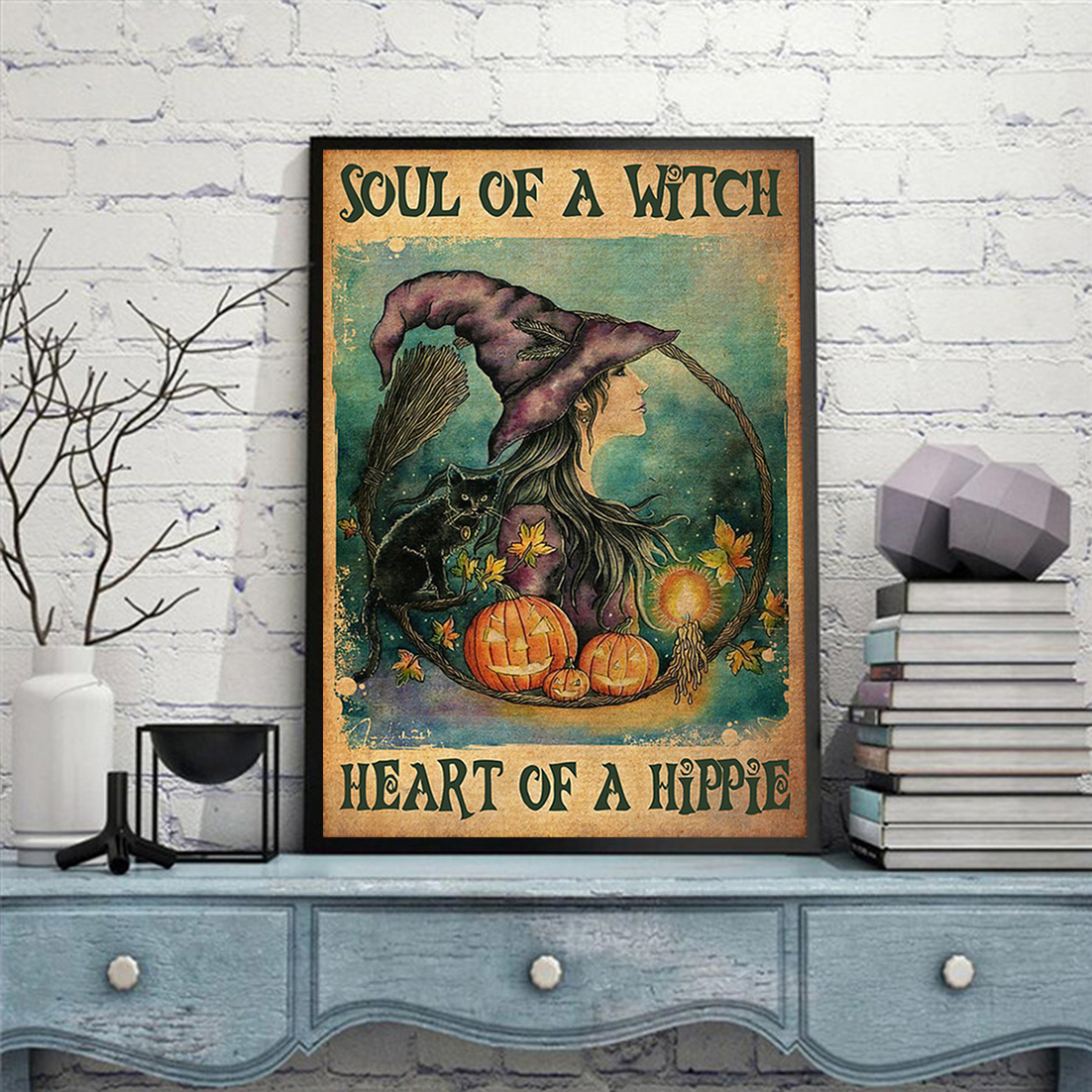 Soul of a witch health of a hippie poster A2