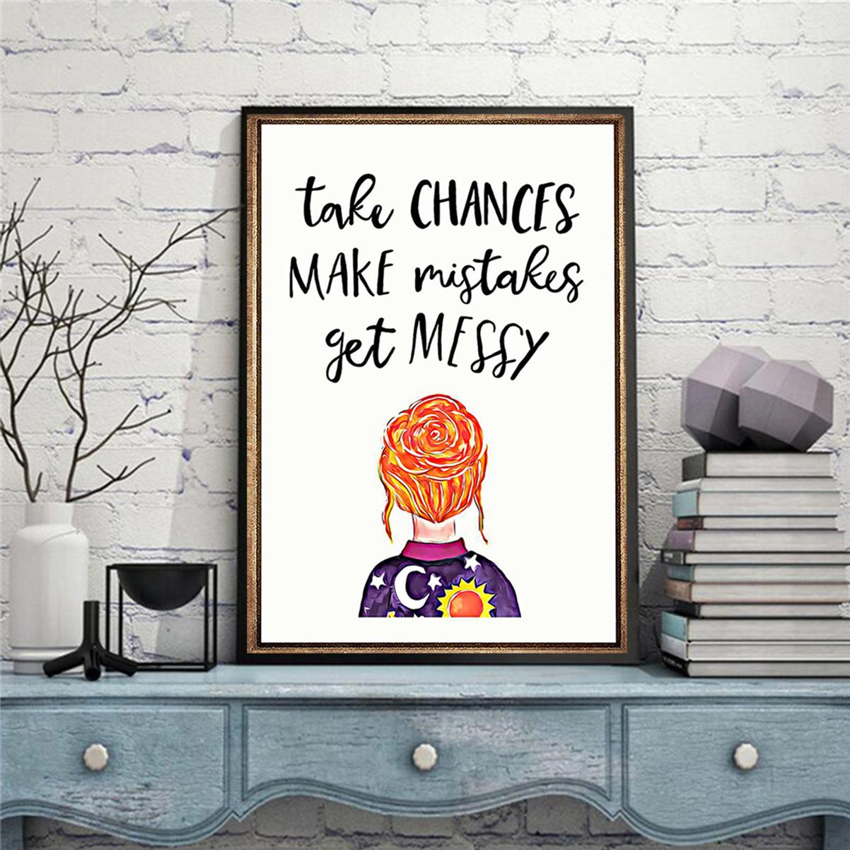 Teacher take chances make mistakes get messy poster A2