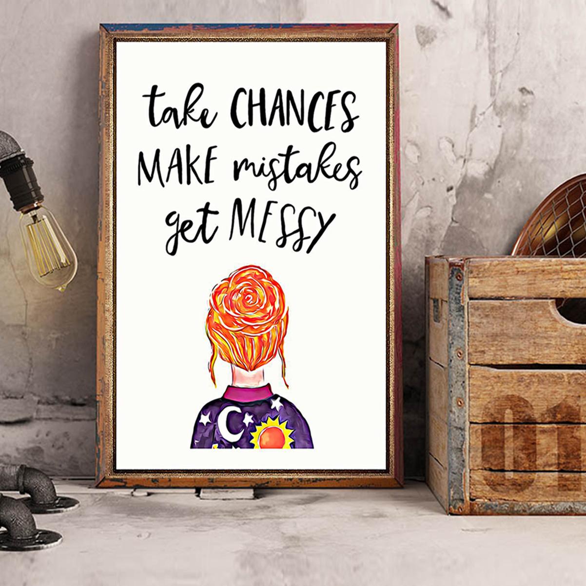 Teacher take chances make mistakes get messy poster A3