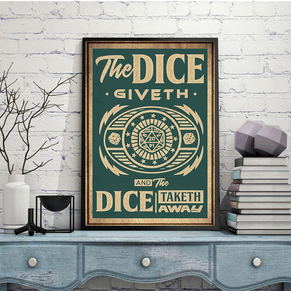 The dice giveth and the dice taketh away poster A2