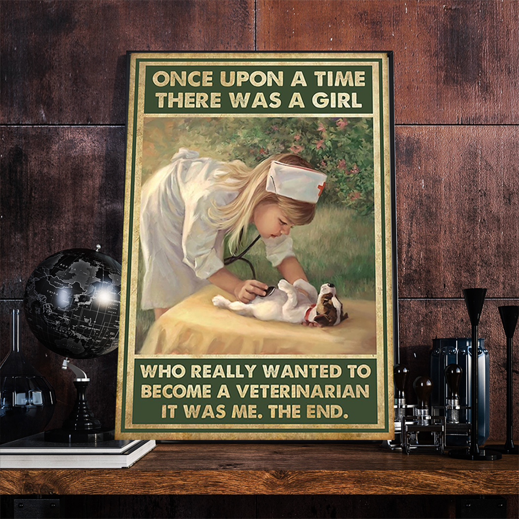 There was a girl who really wanted to become a veterinarian poster A3