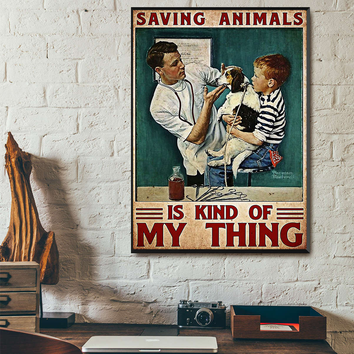 Veterinarian saving animals is kind of my thing poster A1