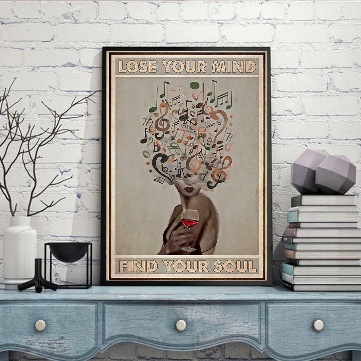 Vinyl and wine lose your mind find your soul poster A3