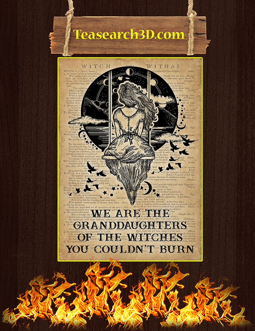 We are the granddaughters of the witches you couldn't burn poster A2