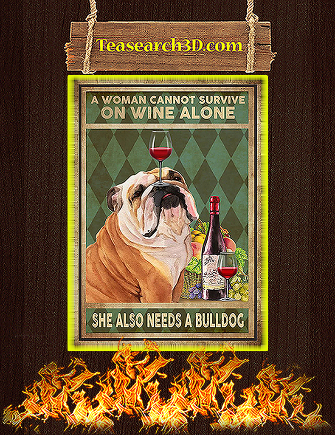 A woman cannot survive on wine alone she also needs a bulldog poster A3